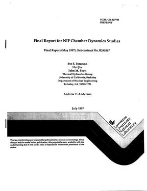 Primary view of object titled 'Final report for NIF chamber dynamics studies, final rept (May 1997), Subcontract No. B291847'.