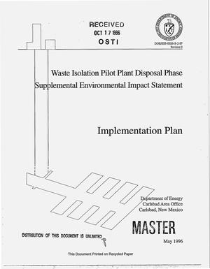 Primary view of object titled 'Waste Isolation Pilot Plant disposal phase supplemental environmental impact statement. Implementation plan'.