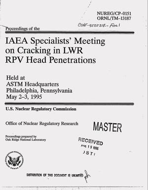 Primary view of object titled 'Proceedings of the IAEA specialists` meeting on cracking in LWR RPV head penetrations'.
