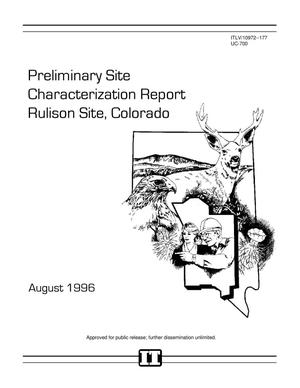 Primary view of object titled 'Preliminary Site Characterization Report, Rulsion Site, Colorado'.