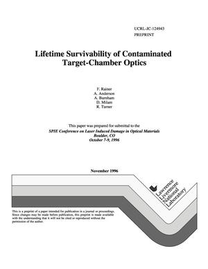 Primary view of object titled 'Lifetime survivability of contaminated target-chamber optics'.