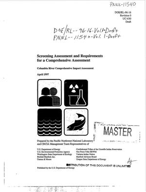 Primary view of object titled 'Screening assessment and requirements for a comprehensive assessment: Volume 1, Draft. Columbia River comprehensive impact assessment'.