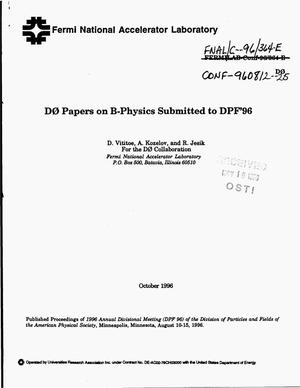 Primary view of object titled 'D0 papers on B-physics submitted to DPF '96: b-quark inclusive cross sections and b anti-b correlations using dimuons from the D0 experiment; Single muon production in the forward region at {radical}s=1.8 TEV; Rapidity dependence of the inclusive J{psi} production in the forward region {radical}s=1.8 TEV; A search for b {r_arrow} X{mu}{sup +}{mu}{sup {minus}} and B{sup 0} {r_arrow} {mu}{sup +}{mu}{sup {minus}} decays in p anti-p collisions at {radical}s=1.8 TEV'.
