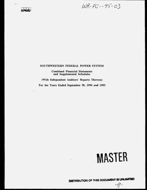 Primary view of object titled 'Southwestern Federal Power System combined financial statements and supplemental schedules for the years ended September 30, 1994 and 1993'.