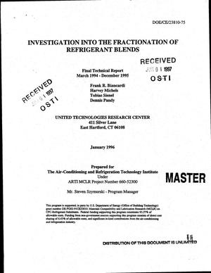 Primary view of object titled 'Investigation into the fractionation of refrigerant blends. Final technical report, March 1994--December 1995'.
