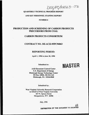 Primary view of object titled 'Production and screening of carbon products precursors from coal. Quarterly technical progress report and key personnel staffing report No. 6, April 1, 1996--June 30, 1996'.