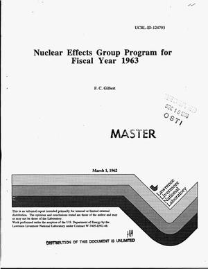 Primary view of object titled 'Nuclear effects group program for Fiscal Year 1963'.