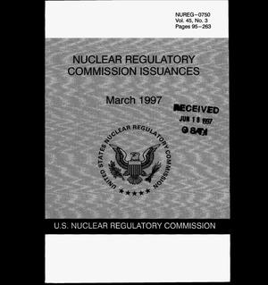 Primary view of object titled 'Nuclear Regulatory Commission Issuances. Volume 45, No. 3'.