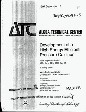 Primary view of object titled 'Development of a high energy efficient pressure calciner. Final report, June 1, 1994--July 31, 1997'.