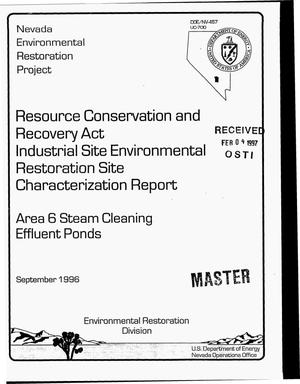 Primary view of object titled 'Resource Conservation and Recovery Act industrial site environmental restoration site characterization report - area 6 steam cleaning effluent ponds'.