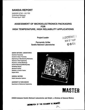 Primary view of object titled 'Assessment of microelectronics packaging for high temperature, high reliability applications'.