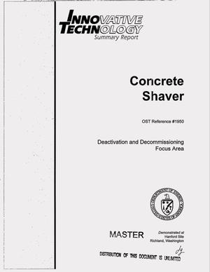 Primary view of object titled 'Concrete shaver. Innovative technology summary report'.