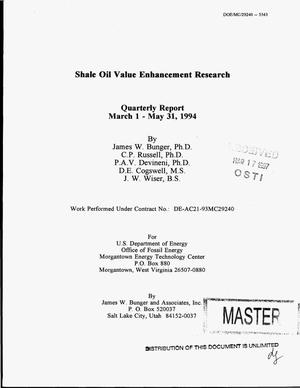 Primary view of object titled 'Shale oil value enhancement research. Quarterly report, March 1 - May 31, 1994'.