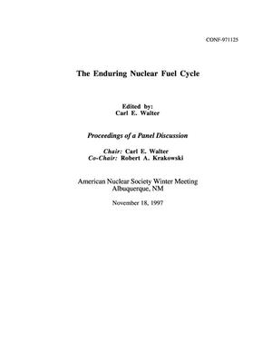 Primary view of object titled 'Enduring Nuclear Fuel Cycle, Proceedings of a panel discussion'.