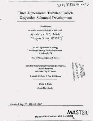 Primary view of object titled 'Three-dimensional turbulent particle dispersion submodel development. Final report, 15 April 1991--15 April 1993'.