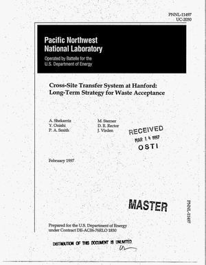 Primary view of object titled 'Cross-Site Transfer System at Hanford: long-term strategy for waste acceptance'.