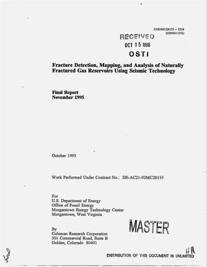 Primary view of object titled 'Fracture detection, mapping, and analysis of naturally fractured gas reservoirs using seismic technology. Final report, November 1995'.