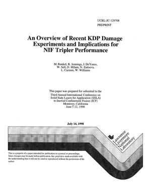 Primary view of object titled 'Overview of recent KDP damage experiments and implications for NIF tripler performance'.