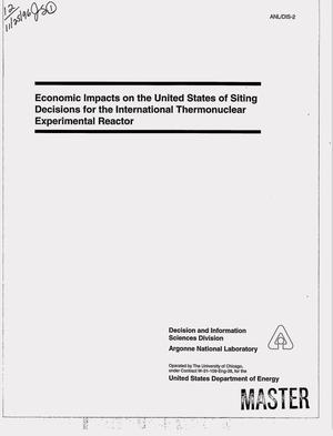 Primary view of object titled 'Economic impacts on the United States of siting decisions for the international thermonuclear experimental reactor'.