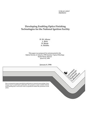 Primary view of object titled 'Developing enabling optics finishing technologies for the National Ignition Facility'.