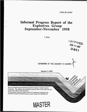 Primary view of object titled 'Informal progress report of the explosives group. Quarterly progress report, September--November 1958'.