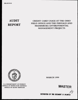 Primary view of object titled 'Office of Inspector General audit report on credit card usage at the Ohio Field Office and the Fernald and Miamisburg Environmental Management Projects'.