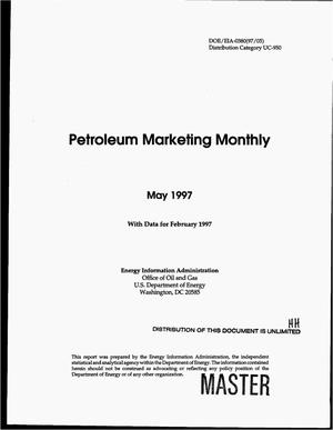 Primary view of object titled 'Petroleum marketing monthly, May 1997 with data for February 1997'.
