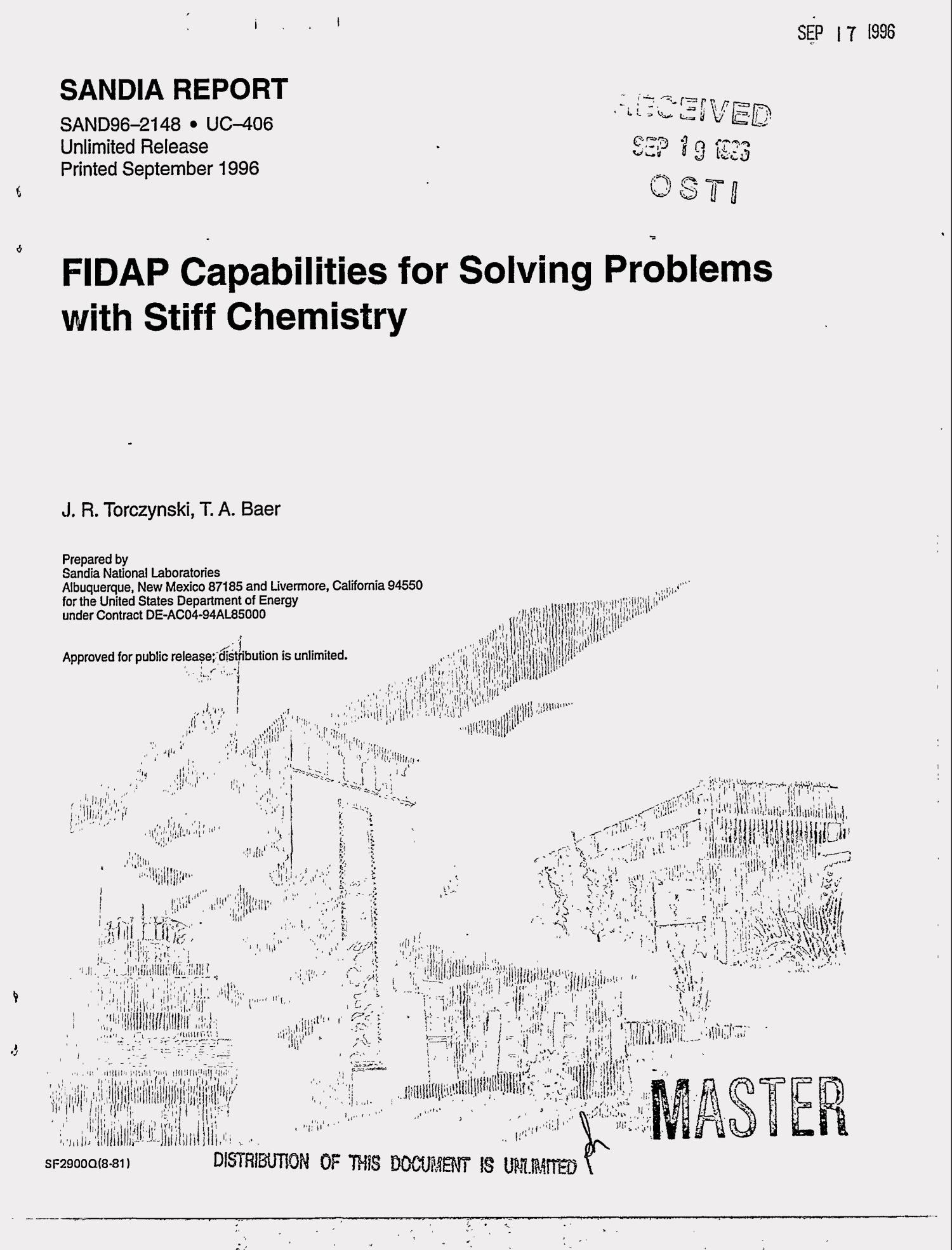 FIDAP capabilities for solving problems with stiff chemistry                                                                                                      [Sequence #]: 1 of 36