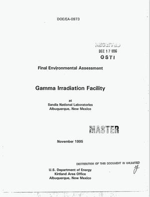 Primary view of object titled 'Gamma Irradiation Facility at Sandia National Laboratories, Albuquerque, New Mexico. Final environmental assessment'.