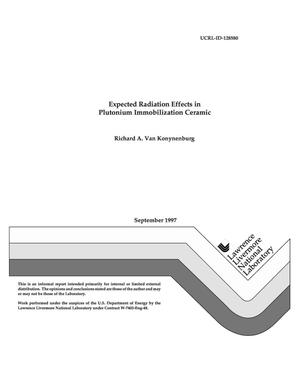 Primary view of object titled 'Expected radiation effects in plutonium immobilization ceramic'.