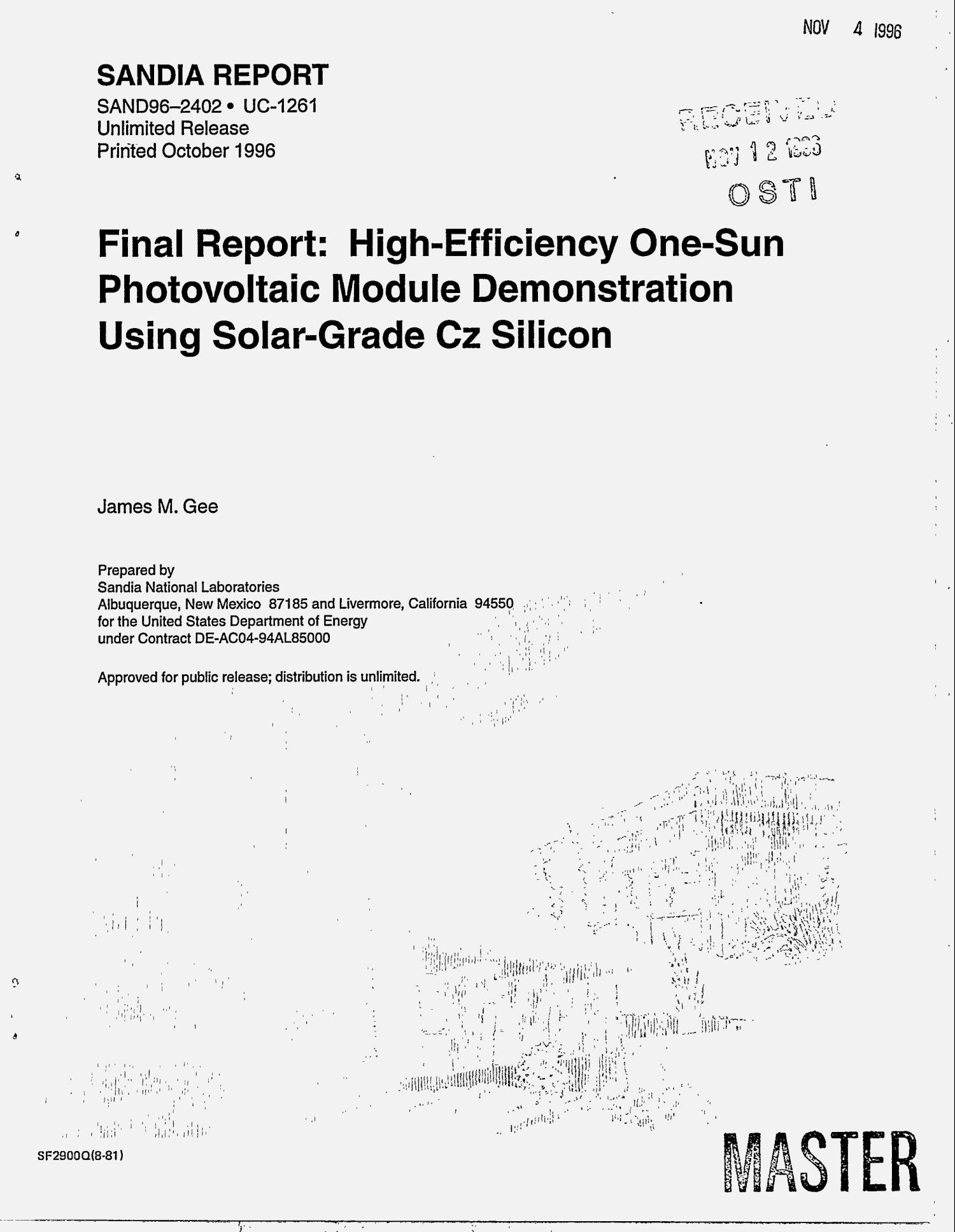 High-efficiency one-sun photovoltaic module demonstration using solar-grade CZ silicon. Final report                                                                                                      [Sequence #]: 1 of 72
