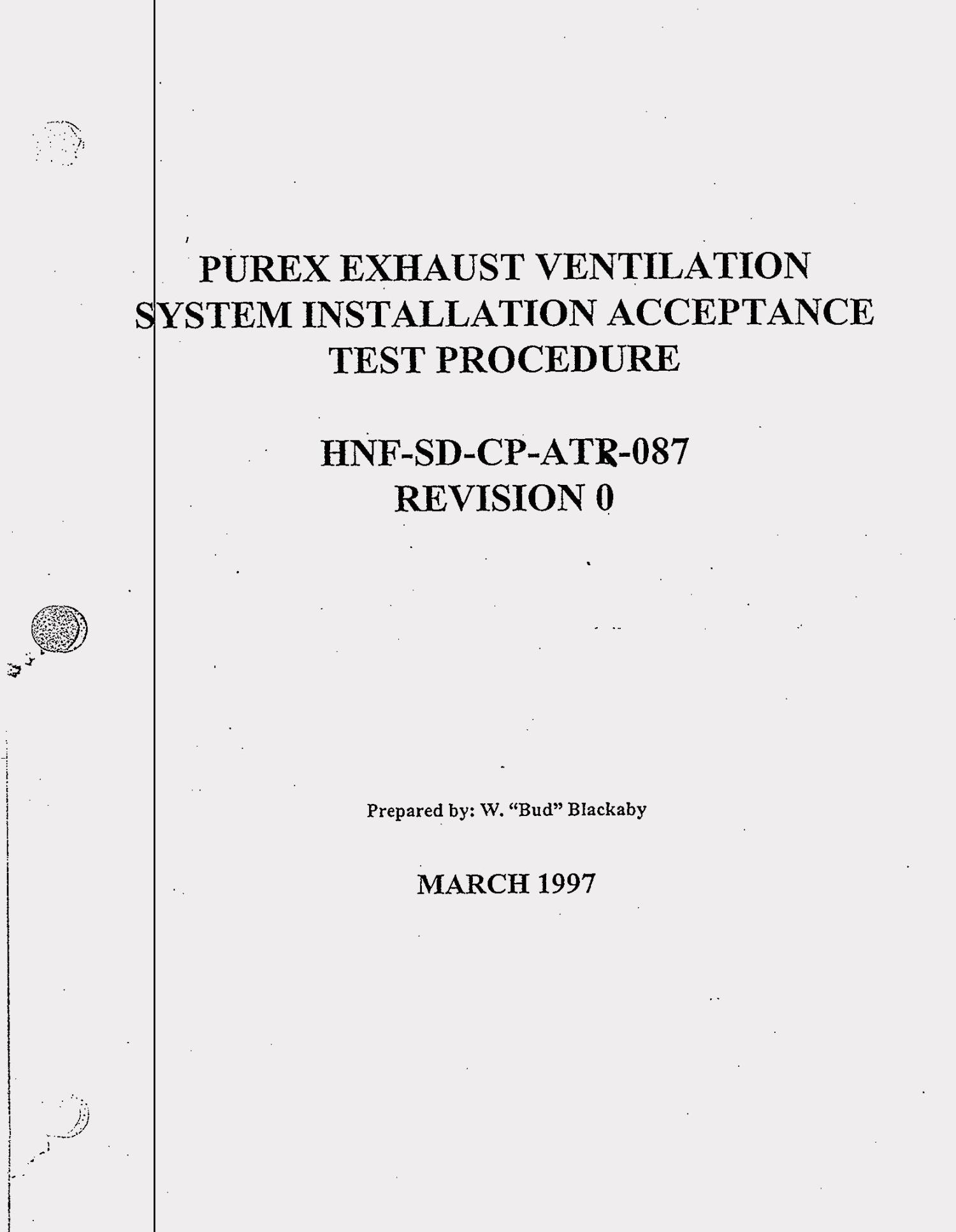 PUREX exhaust ventilation system installation test report                                                                                                      [Sequence #]: 3 of 80