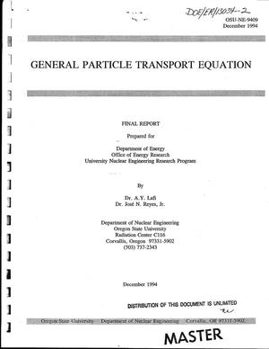 Primary view of object titled 'General particle transport equation. Final report'.