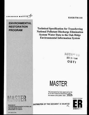 Primary view of object titled 'Technical specification for transferring National Pollutant Discharge Elimination System water data to the Oak Ridge Environmental Information System'.