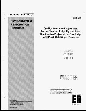 Primary view of object titled 'Quality assurance project plan for the Chestnut Ridge Fly Ash Pond Stabilization Project at the Oak Ridge Y-12 Plant, Oak Ridge, Tennessee'.