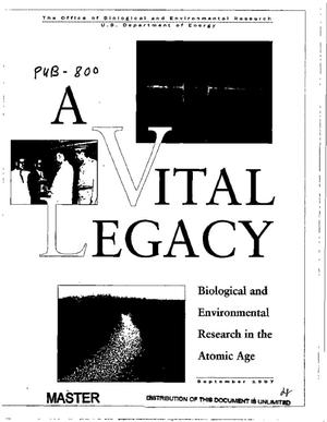 Primary view of object titled 'A vital legacy: Biological and environmental research in the atomic age'.
