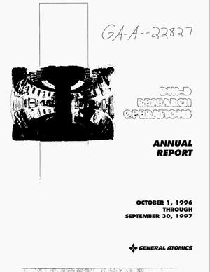 Primary view of object titled 'DIII-D research operations annual report to the U.S. Department of Energy, October 1, 1996 through September 30, 1997'.