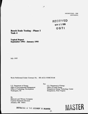 Primary view of object titled 'Bench scale testing - Phase I, Task 4. Topical progress report, September 1994--January 1995'.