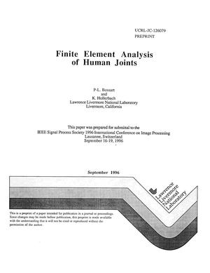 Primary view of object titled 'Finite element analysis of human joints'.