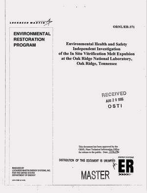 Primary view of object titled 'Environmental health and safety independent investigation of the in situ vitrification melt expulsion at the Oak Ridge National Laboratory, Oak Ridge, Tennessee'.