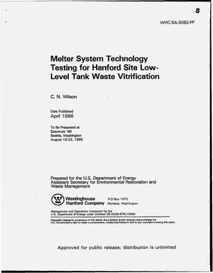 Primary view of object titled 'Melter system technology testing for Hanford Site low-level tankwaste vitrification'.