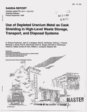 Primary view of object titled 'Use of depleted uranium metal as cask shielding in high-level waste storage, transport, and disposal systems'.
