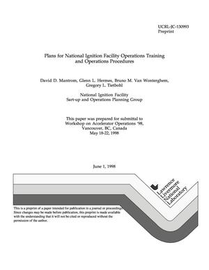 Primary view of object titled 'Plans for National Ignition Facility operations training and operations procedures'.