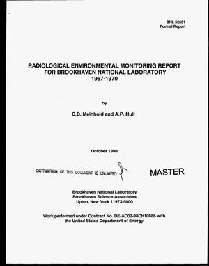 Primary view of object titled 'Radiological environmental monitoring report for Brookhaven National Laboratory 1967--1970'.