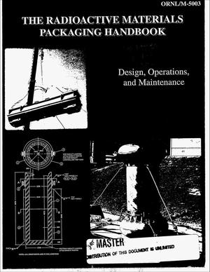 Primary view of object titled 'The radioactive materials packaging handbook: Design, operations, and maintenance'.