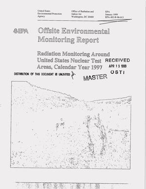 Primary view of object titled 'Offsite environmental monitoring report: Radiation monitoring around United States nuclear test areas, calendar year 1997'.