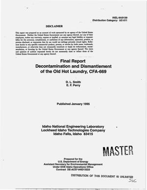 Primary view of object titled 'Decontamination and dismantlement of the old hot laundry, CFA-669. Final report'.