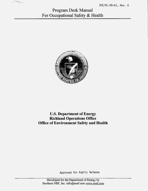Primary view of object titled 'Program desk manual for occupational safety and health -- U.S. Department of Energy Richland Operations, Office of Environment Safety and Health'.