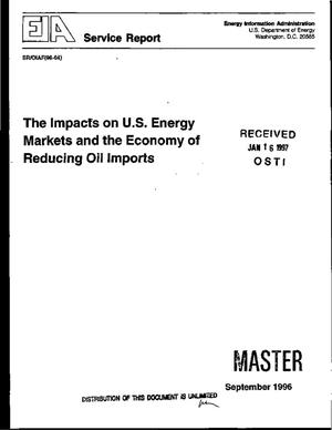 Primary view of object titled 'The impacts on U.S. energy markets and the economy of reducing oil imports. Service report'.