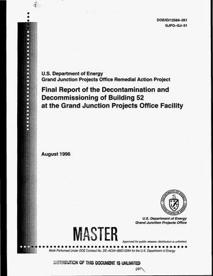 Primary view of object titled 'US Department of Energy Grand Junction Projects Office Remedial Action Project. Final report of the decontamination and decommissioning of Building 52 at the Grand Junction Projects Office Facility'.